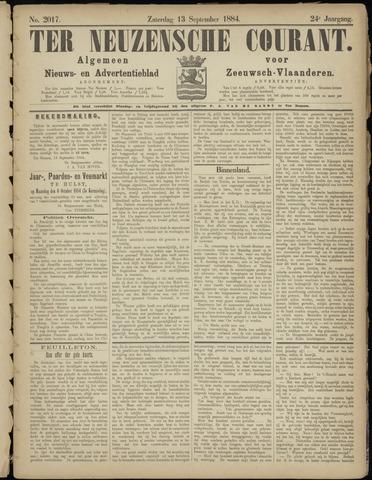 Ter Neuzensche Courant. Algemeen Nieuws- en Advertentieblad voor Zeeuwsch-Vlaanderen / Neuzensche Courant ... (idem) / (Algemeen) nieuws en advertentieblad voor Zeeuwsch-Vlaanderen 1884-09-13