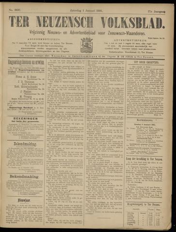 Ter Neuzensch Volksblad. Vrijzinnig nieuws- en advertentieblad voor Zeeuwsch- Vlaanderen / Zeeuwsch Nieuwsblad. Nieuws- en advertentieblad voor Zeeland 1916-01-01