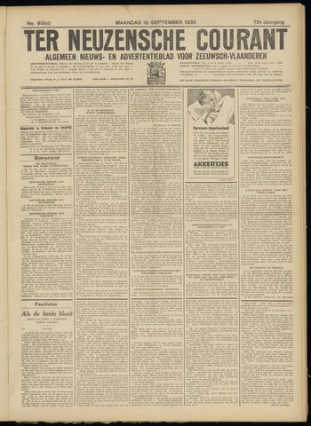 Ter Neuzensche Courant. Algemeen Nieuws- en Advertentieblad voor Zeeuwsch-Vlaanderen / Neuzensche Courant ... (idem) / (Algemeen) nieuws en advertentieblad voor Zeeuwsch-Vlaanderen 1935-09-16