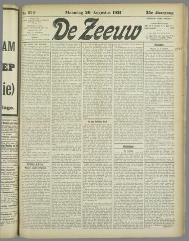 De Zeeuw. Christelijk-historisch nieuwsblad voor Zeeland 1921-08-29