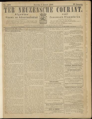 Ter Neuzensche Courant. Algemeen Nieuws- en Advertentieblad voor Zeeuwsch-Vlaanderen / Neuzensche Courant ... (idem) / (Algemeen) nieuws en advertentieblad voor Zeeuwsch-Vlaanderen 1910