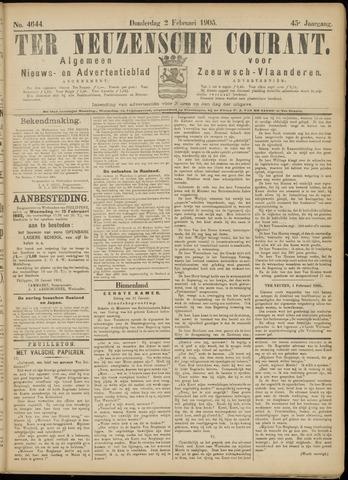 Ter Neuzensche Courant. Algemeen Nieuws- en Advertentieblad voor Zeeuwsch-Vlaanderen / Neuzensche Courant ... (idem) / (Algemeen) nieuws en advertentieblad voor Zeeuwsch-Vlaanderen 1905-02-02