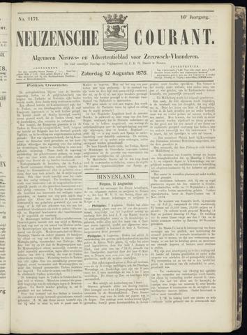 Ter Neuzensche Courant. Algemeen Nieuws- en Advertentieblad voor Zeeuwsch-Vlaanderen / Neuzensche Courant ... (idem) / (Algemeen) nieuws en advertentieblad voor Zeeuwsch-Vlaanderen 1876-08-12