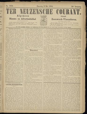 Ter Neuzensche Courant. Algemeen Nieuws- en Advertentieblad voor Zeeuwsch-Vlaanderen / Neuzensche Courant ... (idem) / (Algemeen) nieuws en advertentieblad voor Zeeuwsch-Vlaanderen 1884-05-03