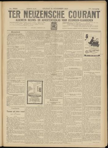 Ter Neuzensche Courant. Algemeen Nieuws- en Advertentieblad voor Zeeuwsch-Vlaanderen / Neuzensche Courant ... (idem) / (Algemeen) nieuws en advertentieblad voor Zeeuwsch-Vlaanderen 1937-11-19