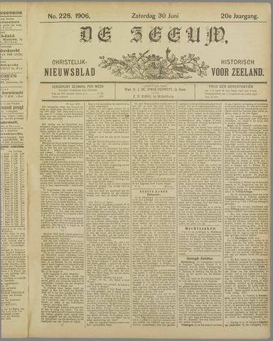 De Zeeuw. Christelijk-historisch nieuwsblad voor Zeeland 1906-06-30