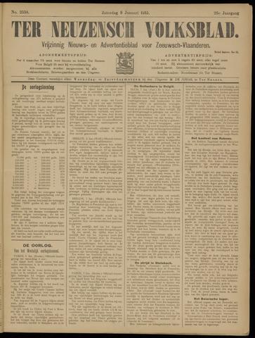Ter Neuzensch Volksblad. Vrijzinnig nieuws- en advertentieblad voor Zeeuwsch- Vlaanderen / Zeeuwsch Nieuwsblad. Nieuws- en advertentieblad voor Zeeland 1915-01-09