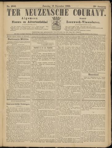 Ter Neuzensche Courant. Algemeen Nieuws- en Advertentieblad voor Zeeuwsch-Vlaanderen / Neuzensche Courant ... (idem) / (Algemeen) nieuws en advertentieblad voor Zeeuwsch-Vlaanderen 1899-12-16