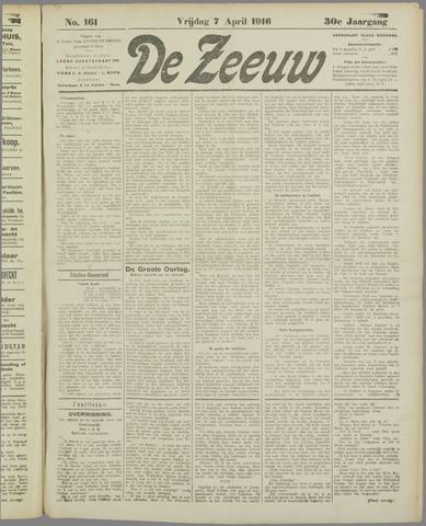 De Zeeuw. Christelijk-historisch nieuwsblad voor Zeeland 1916-04-07