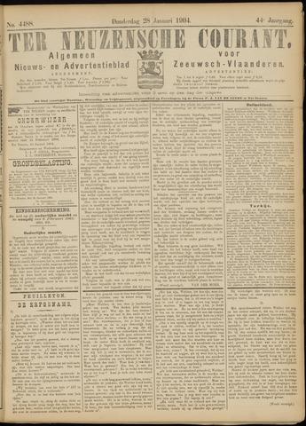 Ter Neuzensche Courant. Algemeen Nieuws- en Advertentieblad voor Zeeuwsch-Vlaanderen / Neuzensche Courant ... (idem) / (Algemeen) nieuws en advertentieblad voor Zeeuwsch-Vlaanderen 1904-01-28