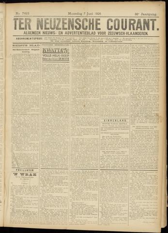 Ter Neuzensche Courant. Algemeen Nieuws- en Advertentieblad voor Zeeuwsch-Vlaanderen / Neuzensche Courant ... (idem) / (Algemeen) nieuws en advertentieblad voor Zeeuwsch-Vlaanderen 1926-06-07
