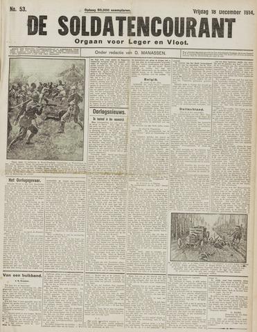 De Soldatencourant. Orgaan voor Leger en Vloot 1914-12-18