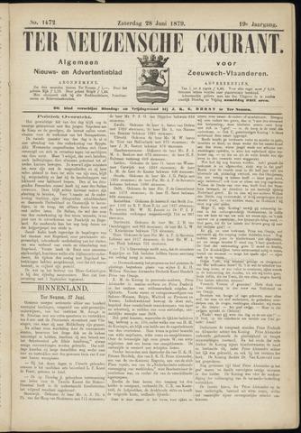 Ter Neuzensche Courant. Algemeen Nieuws- en Advertentieblad voor Zeeuwsch-Vlaanderen / Neuzensche Courant ... (idem) / (Algemeen) nieuws en advertentieblad voor Zeeuwsch-Vlaanderen 1879-06-28