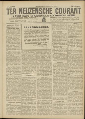 Ter Neuzensche Courant. Algemeen Nieuws- en Advertentieblad voor Zeeuwsch-Vlaanderen / Neuzensche Courant ... (idem) / (Algemeen) nieuws en advertentieblad voor Zeeuwsch-Vlaanderen 1942-08-10