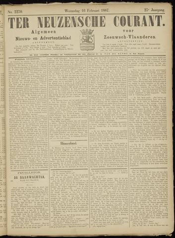 Ter Neuzensche Courant. Algemeen Nieuws- en Advertentieblad voor Zeeuwsch-Vlaanderen / Neuzensche Courant ... (idem) / (Algemeen) nieuws en advertentieblad voor Zeeuwsch-Vlaanderen 1887-02-16