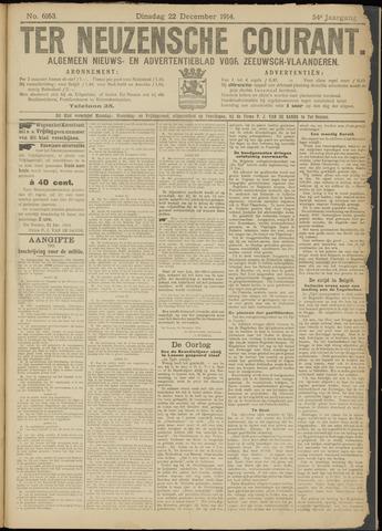 Ter Neuzensche Courant. Algemeen Nieuws- en Advertentieblad voor Zeeuwsch-Vlaanderen / Neuzensche Courant ... (idem) / (Algemeen) nieuws en advertentieblad voor Zeeuwsch-Vlaanderen 1914-12-22