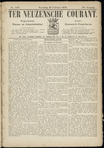 Ter Neuzensche Courant. Algemeen Nieuws- en Advertentieblad voor Zeeuwsch-Vlaanderen / Neuzensche Courant ... (idem) / (Algemeen) nieuws en advertentieblad voor Zeeuwsch-Vlaanderen 1879-02-26