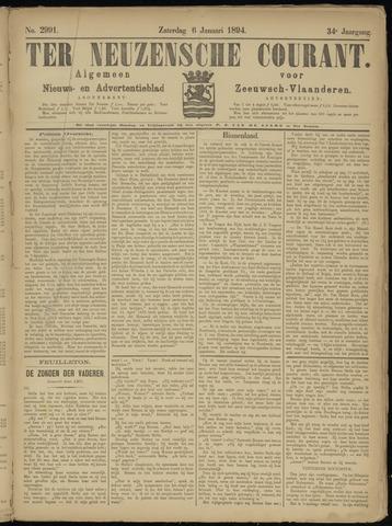 Ter Neuzensche Courant. Algemeen Nieuws- en Advertentieblad voor Zeeuwsch-Vlaanderen / Neuzensche Courant ... (idem) / (Algemeen) nieuws en advertentieblad voor Zeeuwsch-Vlaanderen 1894-01-06