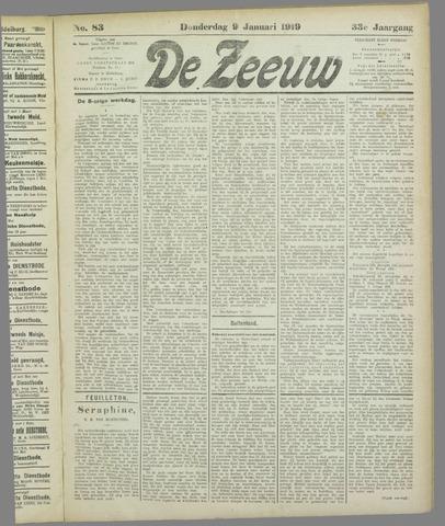 De Zeeuw. Christelijk-historisch nieuwsblad voor Zeeland 1919-01-09