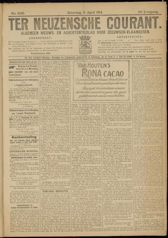 Ter Neuzensche Courant. Algemeen Nieuws- en Advertentieblad voor Zeeuwsch-Vlaanderen / Neuzensche Courant ... (idem) / (Algemeen) nieuws en advertentieblad voor Zeeuwsch-Vlaanderen 1914-04-11