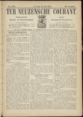 Ter Neuzensche Courant. Algemeen Nieuws- en Advertentieblad voor Zeeuwsch-Vlaanderen / Neuzensche Courant ... (idem) / (Algemeen) nieuws en advertentieblad voor Zeeuwsch-Vlaanderen 1881-06-25