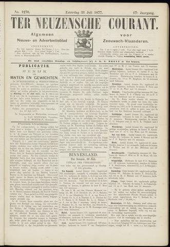 Ter Neuzensche Courant. Algemeen Nieuws- en Advertentieblad voor Zeeuwsch-Vlaanderen / Neuzensche Courant ... (idem) / (Algemeen) nieuws en advertentieblad voor Zeeuwsch-Vlaanderen 1877-07-21