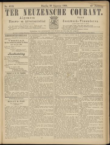 Ter Neuzensche Courant. Algemeen Nieuws- en Advertentieblad voor Zeeuwsch-Vlaanderen / Neuzensche Courant ... (idem) / (Algemeen) nieuws en advertentieblad voor Zeeuwsch-Vlaanderen 1901-08-20