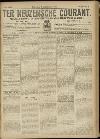 Ter Neuzensche Courant. Algemeen Nieuws- en Advertentieblad voor Zeeuwsch-Vlaanderen / Neuzensche Courant ... (idem) / (Algemeen) nieuws en advertentieblad voor Zeeuwsch-Vlaanderen 1915-09-11