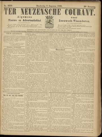 Ter Neuzensche Courant. Algemeen Nieuws- en Advertentieblad voor Zeeuwsch-Vlaanderen / Neuzensche Courant ... (idem) / (Algemeen) nieuws en advertentieblad voor Zeeuwsch-Vlaanderen 1896-08-06
