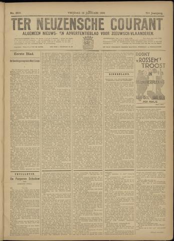Ter Neuzensche Courant. Algemeen Nieuws- en Advertentieblad voor Zeeuwsch-Vlaanderen / Neuzensche Courant ... (idem) / (Algemeen) nieuws en advertentieblad voor Zeeuwsch-Vlaanderen 1931-01-16