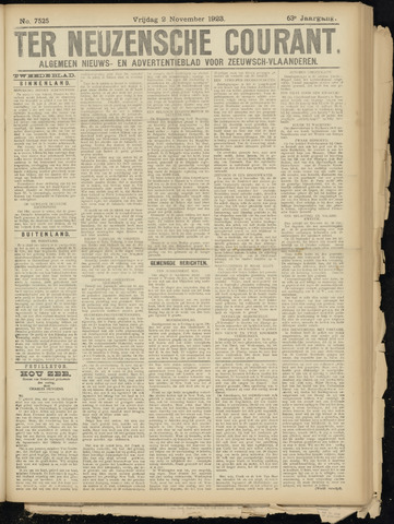 Ter Neuzensche Courant. Algemeen Nieuws- en Advertentieblad voor Zeeuwsch-Vlaanderen / Neuzensche Courant ... (idem) / (Algemeen) nieuws en advertentieblad voor Zeeuwsch-Vlaanderen 1923-11-02