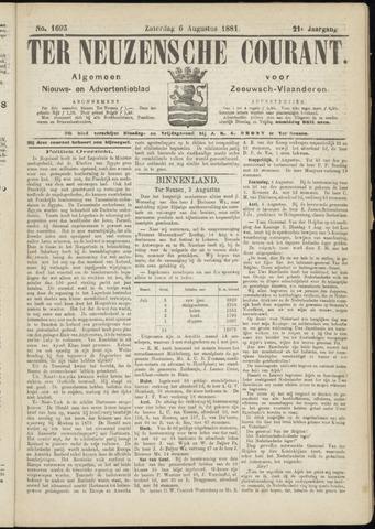 Ter Neuzensche Courant. Algemeen Nieuws- en Advertentieblad voor Zeeuwsch-Vlaanderen / Neuzensche Courant ... (idem) / (Algemeen) nieuws en advertentieblad voor Zeeuwsch-Vlaanderen 1881-08-06