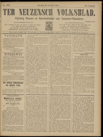 Ter Neuzensch Volksblad. Vrijzinnig nieuws- en advertentieblad voor Zeeuwsch- Vlaanderen / Zeeuwsch Nieuwsblad. Nieuws- en advertentieblad voor Zeeland 1914-02-28