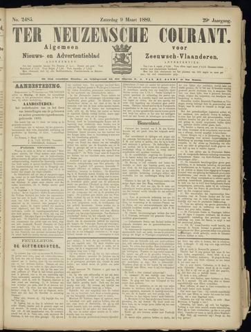 Ter Neuzensche Courant. Algemeen Nieuws- en Advertentieblad voor Zeeuwsch-Vlaanderen / Neuzensche Courant ... (idem) / (Algemeen) nieuws en advertentieblad voor Zeeuwsch-Vlaanderen 1889-03-09