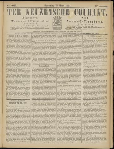 Ter Neuzensche Courant. Algemeen Nieuws- en Advertentieblad voor Zeeuwsch-Vlaanderen / Neuzensche Courant ... (idem) / (Algemeen) nieuws en advertentieblad voor Zeeuwsch-Vlaanderen 1901-03-21