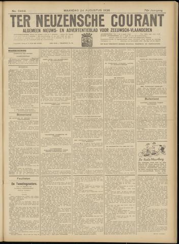 Ter Neuzensche Courant. Algemeen Nieuws- en Advertentieblad voor Zeeuwsch-Vlaanderen / Neuzensche Courant ... (idem) / (Algemeen) nieuws en advertentieblad voor Zeeuwsch-Vlaanderen 1936-08-24