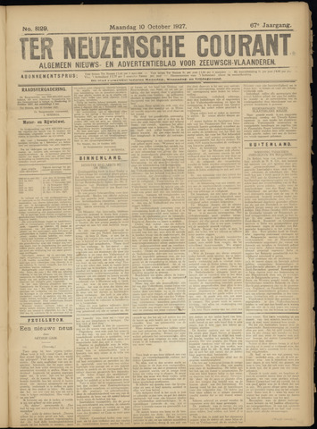 Ter Neuzensche Courant. Algemeen Nieuws- en Advertentieblad voor Zeeuwsch-Vlaanderen / Neuzensche Courant ... (idem) / (Algemeen) nieuws en advertentieblad voor Zeeuwsch-Vlaanderen 1927-10-10