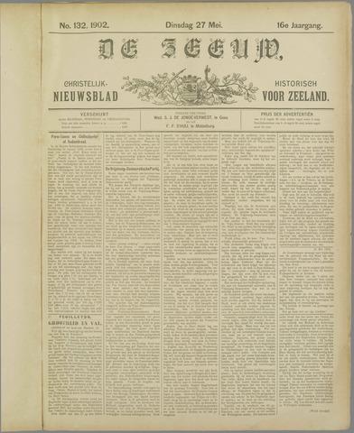 De Zeeuw. Christelijk-historisch nieuwsblad voor Zeeland 1902-05-27