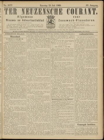 Ter Neuzensche Courant. Algemeen Nieuws- en Advertentieblad voor Zeeuwsch-Vlaanderen / Neuzensche Courant ... (idem) / (Algemeen) nieuws en advertentieblad voor Zeeuwsch-Vlaanderen 1908-07-25