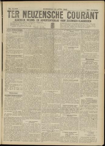 Ter Neuzensche Courant. Algemeen Nieuws- en Advertentieblad voor Zeeuwsch-Vlaanderen / Neuzensche Courant ... (idem) / (Algemeen) nieuws en advertentieblad voor Zeeuwsch-Vlaanderen 1942-04-22