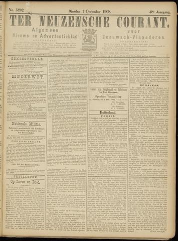 Ter Neuzensche Courant. Algemeen Nieuws- en Advertentieblad voor Zeeuwsch-Vlaanderen / Neuzensche Courant ... (idem) / (Algemeen) nieuws en advertentieblad voor Zeeuwsch-Vlaanderen 1908-12-01