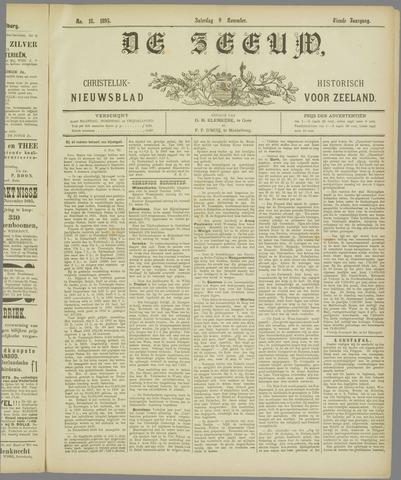 De Zeeuw. Christelijk-historisch nieuwsblad voor Zeeland 1895-11-09