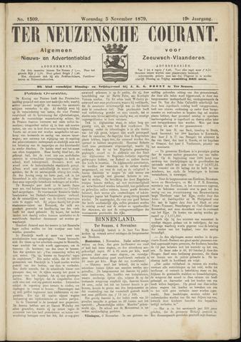 Ter Neuzensche Courant. Algemeen Nieuws- en Advertentieblad voor Zeeuwsch-Vlaanderen / Neuzensche Courant ... (idem) / (Algemeen) nieuws en advertentieblad voor Zeeuwsch-Vlaanderen 1879-11-05