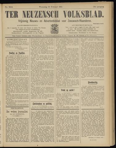 Ter Neuzensch Volksblad. Vrijzinnig nieuws- en advertentieblad voor Zeeuwsch- Vlaanderen / Zeeuwsch Nieuwsblad. Nieuws- en advertentieblad voor Zeeland 1913-02-12