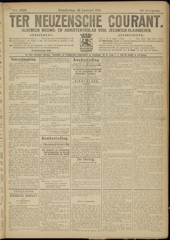 Ter Neuzensche Courant. Algemeen Nieuws- en Advertentieblad voor Zeeuwsch-Vlaanderen / Neuzensche Courant ... (idem) / (Algemeen) nieuws en advertentieblad voor Zeeuwsch-Vlaanderen 1916-01-20