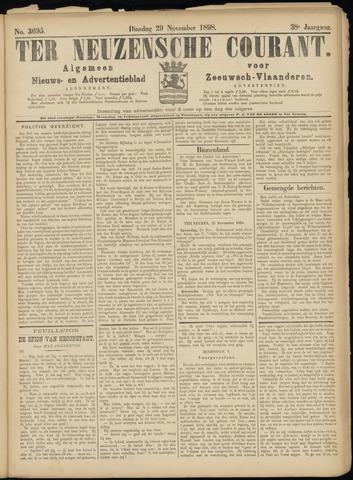 Ter Neuzensche Courant. Algemeen Nieuws- en Advertentieblad voor Zeeuwsch-Vlaanderen / Neuzensche Courant ... (idem) / (Algemeen) nieuws en advertentieblad voor Zeeuwsch-Vlaanderen 1898-11-29