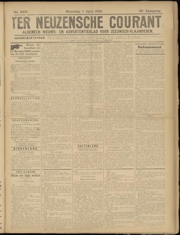 Ter Neuzensche Courant. Algemeen Nieuws- en Advertentieblad voor Zeeuwsch-Vlaanderen / Neuzensche Courant ... (idem) / (Algemeen) nieuws en advertentieblad voor Zeeuwsch-Vlaanderen 1928-04-02