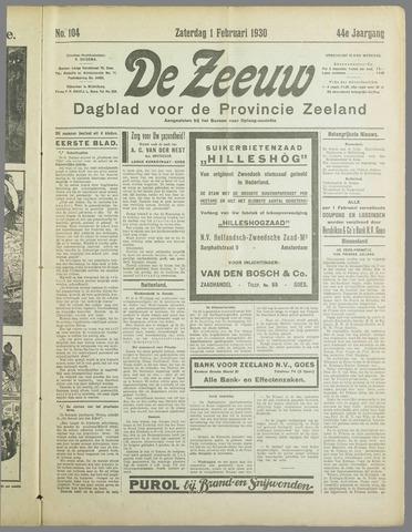 De Zeeuw. Christelijk-historisch nieuwsblad voor Zeeland 1930-02-01