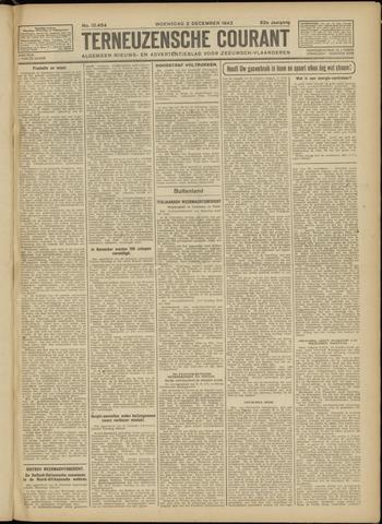 Ter Neuzensche Courant. Algemeen Nieuws- en Advertentieblad voor Zeeuwsch-Vlaanderen / Neuzensche Courant ... (idem) / (Algemeen) nieuws en advertentieblad voor Zeeuwsch-Vlaanderen 1942-12-02