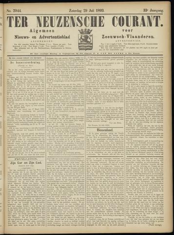 Ter Neuzensche Courant. Algemeen Nieuws- en Advertentieblad voor Zeeuwsch-Vlaanderen / Neuzensche Courant ... (idem) / (Algemeen) nieuws en advertentieblad voor Zeeuwsch-Vlaanderen 1893-07-29